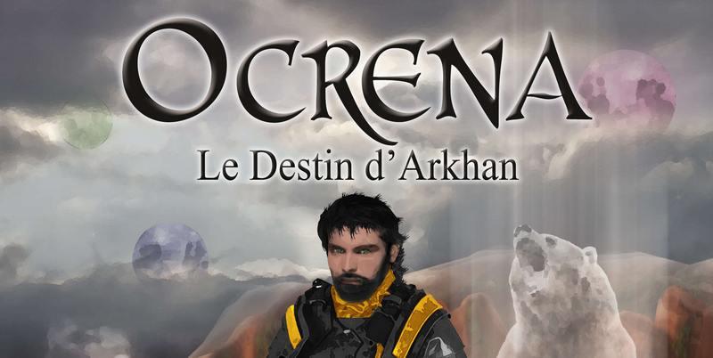 couverture du roman fantasy Ocrena le destin d'Arkhan